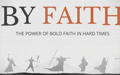 Hebrews 12: By Faith