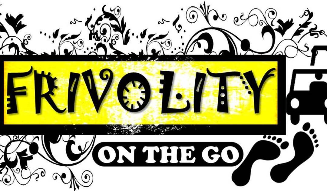 Frivolity